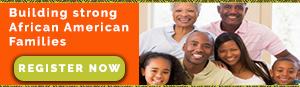 Building strong African American families